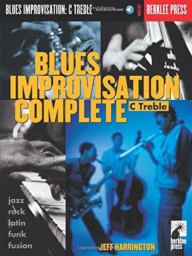9780634006470: Blues Improvisation Complete: C Treble Instruments Bk/Online Audio