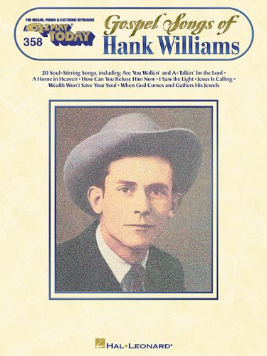 9780634006975: Gospel Songs of Hank Williams: E-Z Play Today Volume 358