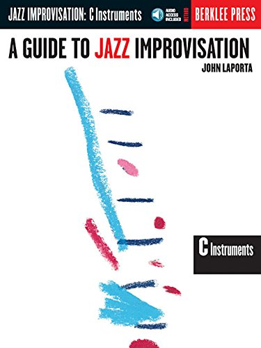 9780634007002: A Guide to Jazz Improvisation: C Instruments