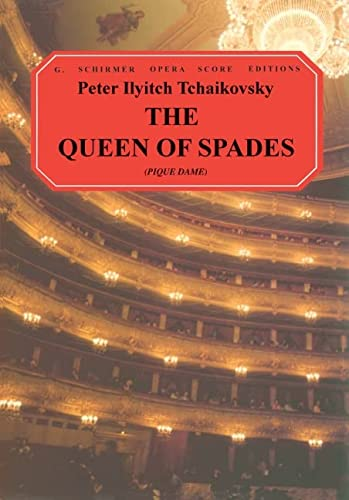 9780634007392: The Queen of Spades (Pique Dame): Vocal Score (G. Schirmer Opera Score Editions)
