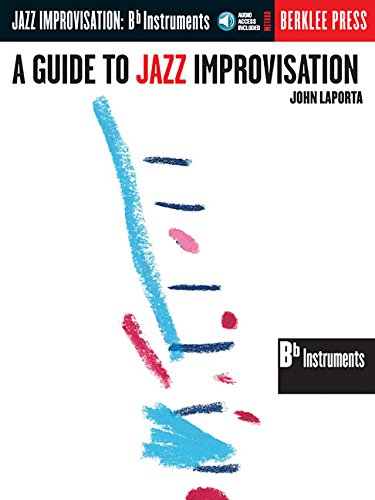 9780634007620: A Guide to Jazz Improvisation Key of Bb