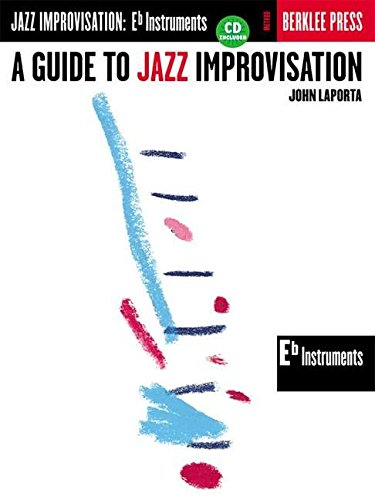 9780634007637: A Guide to Jazz Improvisation: E Flat Instruments