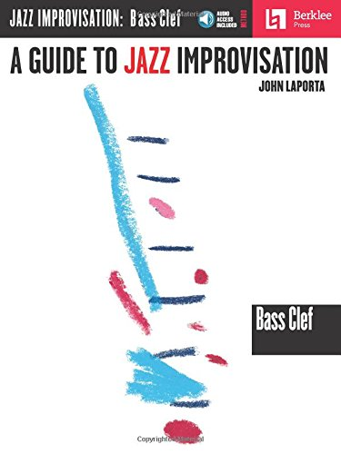 9780634007644: A Guide to Jazz Improvisation: Bass Clef Instruments