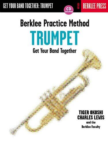 9780634007903: Berklee Practice Method-Trumpet: Get Your Band Together