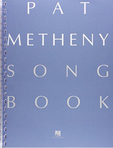 Pat Metheny Song Book: Pat Metheny