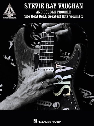 9780634008610: Stevie Ray Vaughan and Double Trouble - The Real Deal: Greatest Hits Volume 2