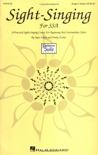 9780634008788: Sight-Singing for SSA: A Practical Sight-Singing Course for Beginning and Intermediate Choirs (Methodology Chorals)