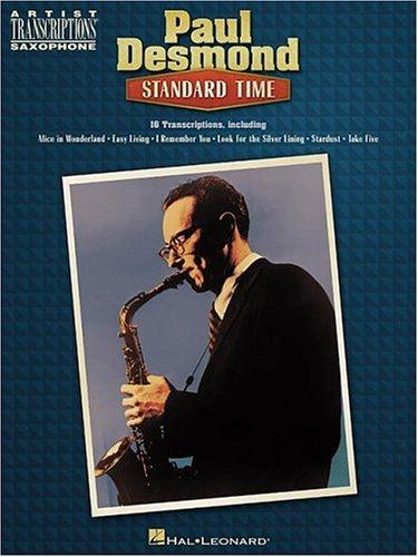 9780634009228: Paul Desmond - Standard Time: Alto Sax (Artist Transcriptions)