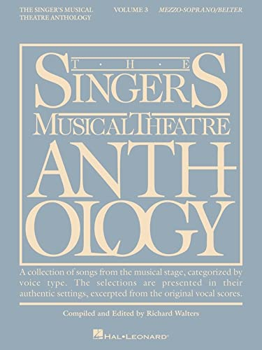 The Singer's Musical Theatre Anthology: Mezzo-Soprano/Belter (Volume 3) (0634009753) by Richard Walters