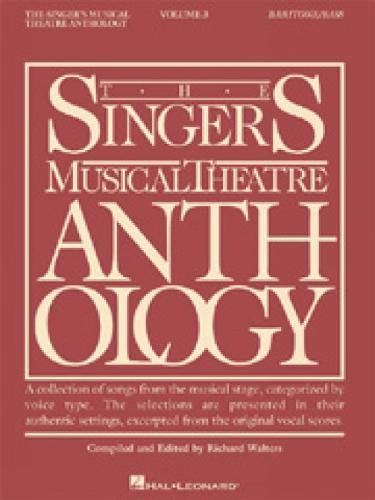9780634009778: The Singer's Musical Theatre Anthology - Volume 3: Baritone/Bass Book Only (Singer's Musical Theatre Anthology (Songbooks))