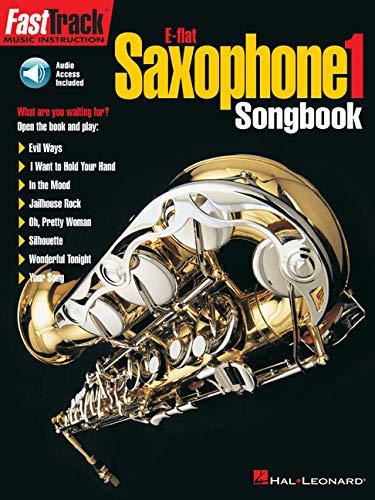 9780634009822: Fasttrack Saxophone 1: Songbook (Fast Track (Hal Leonard))
