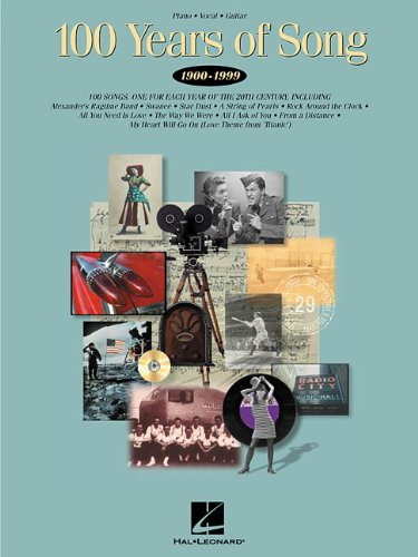 9780634009853: 100 Years of Song: 1900-1999 (Piano/Vocal/Guitar Songbook)