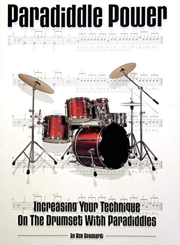 9780634010477: Paradiddle Power: Increasing Your Technique on the Drumset with Paradiddles