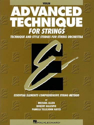 9780634010521: Advanced Technique for Strings (Essential Elements series): Violin