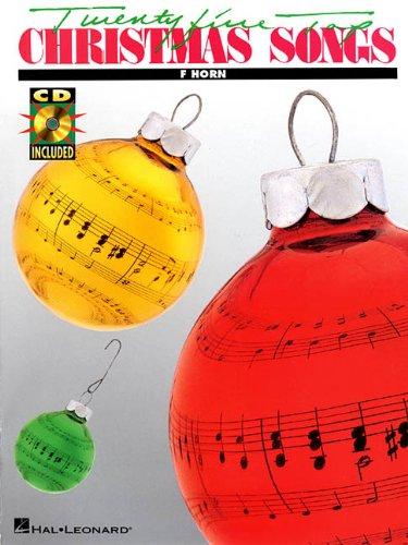 9780634010750: 25 Top Christmas Songs French Horn BK/CD