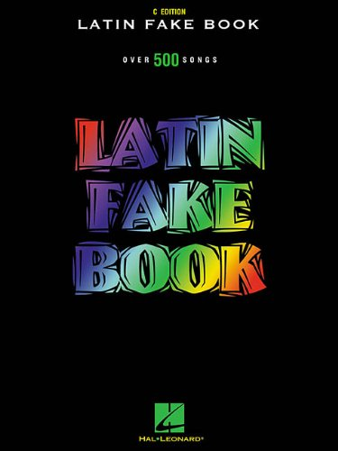 9780634011030: Latin Fake Book: Over 500 Songs (C Edition) (English and Spanish Edition)