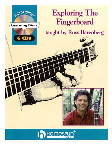 9780634011658: EXPLORING THE FINGERBOARD W/6 CDS TAUGHT BY RUSS BARENBERG