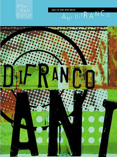 9780634012204: Best of Ani Difranco: Piano, Vocal, Guitar