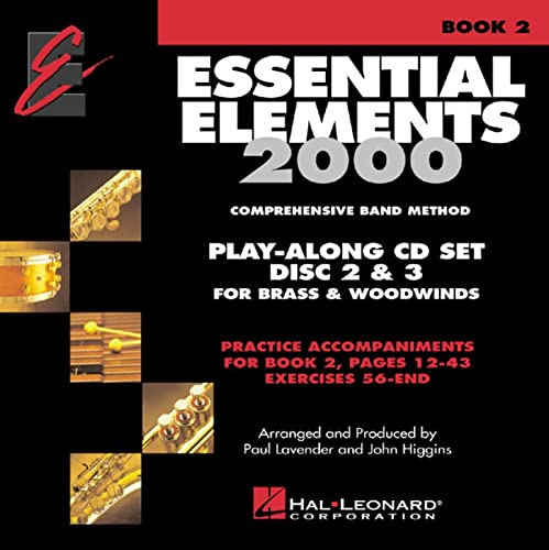 9780634012419: Essential Elements 2000 Comprehensive Band Method: Play-Along CD Set Disc 2 & 3 for Brass & Woodwinds