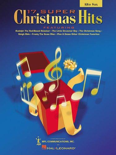 9780634012501: 17 Super Christmas Hits E Flat Alto Saxophone
