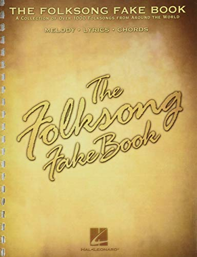 9780634012709: The Folksong Fake Book: (Fake Books)