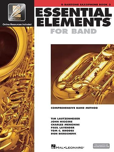 9780634012938: Essential Elements 2000: Book 2 (Eb Baritone Saxophone)