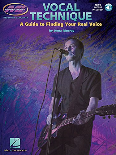 9780634013195: Vocal Technique: A Guide to Finding Your Real Voice (Book & Online Audio)