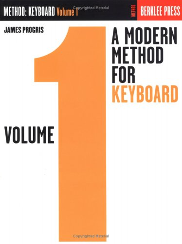 9780634013294: A Modern Method for Keyboard - Volume 1: Piano Technique