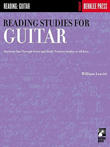 9780634013355: Reading Studies for Guitar: Positions One Through Seven and Multi-Position Studies in All Keys