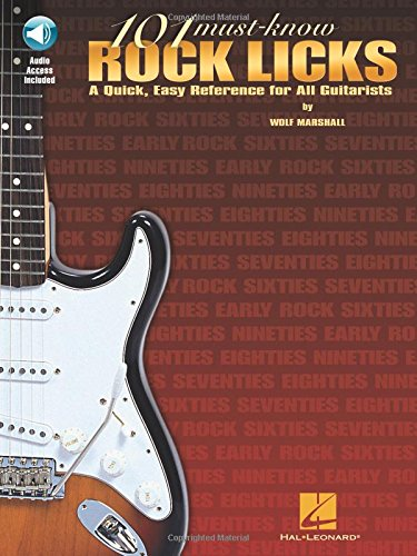 9780634013706: 101 Must-Know Rock Licks: A Quick, Easy Reference for All Guitarists (Book & Online Audio)