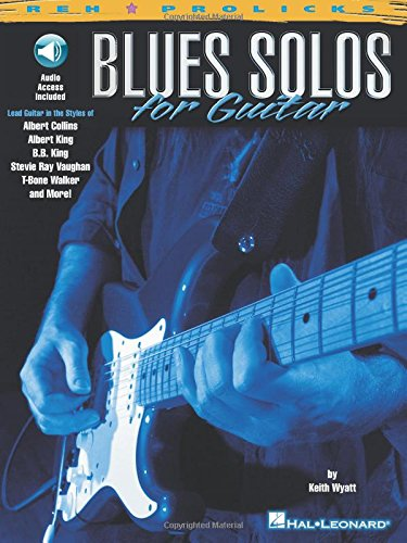 9780634013959: Blues Solos for Guitar (Reh Z Prolicks Series) Book & Online Audio