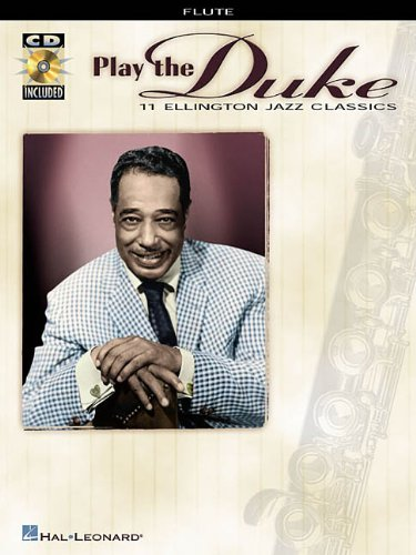 Play the Duke 11 Ellington Jazz Classics: Duke Ellington