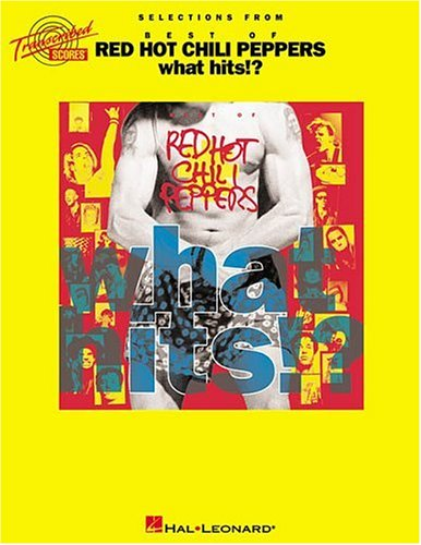 9780634014994: Red Hot Chili Peppers - What Hits!?