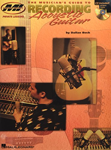 9780634015199: The Musician's Guide to Recording Acoustic Guitar