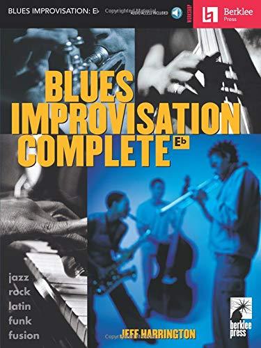 9780634015311: Blues Improvisation Complete: E Flat (Berklee Press Workshop)