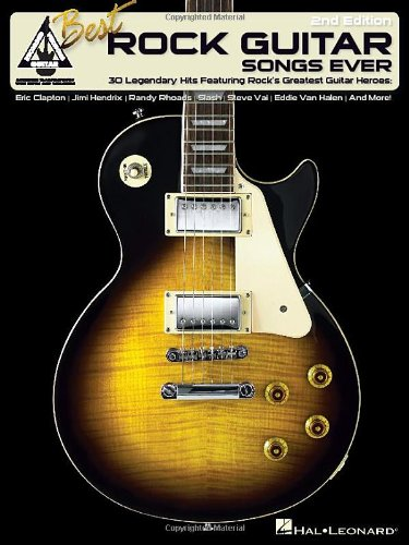 Best Rock Guitar Songs Ever 30 Great Guitar-Driven Songs: Hal Leonard Corp.