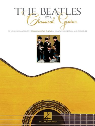 9780634015793: The Beatles for Classical Guitar (Guitar Solo)