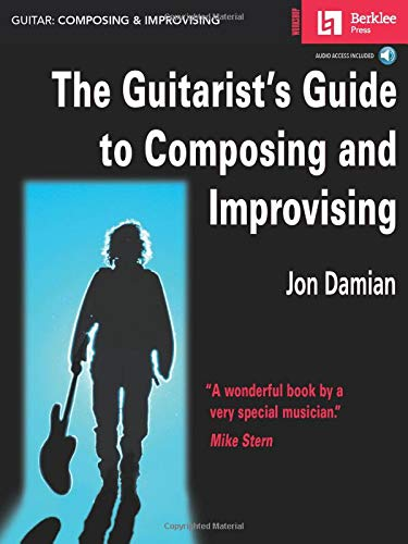 9780634016356: The Guitarist's Guide to Composing and Improvising Book/CD