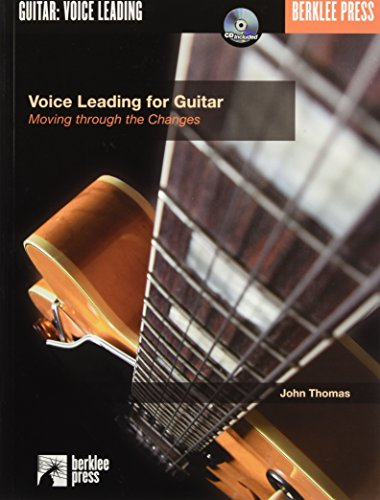 9780634016554: Voice Leading for Guitar Moving Through the Changes (BK/CD)