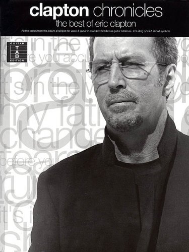 9780634016615: Clapton Chronicles - The Best of Eric Clapton (Guitar Recorded Version)