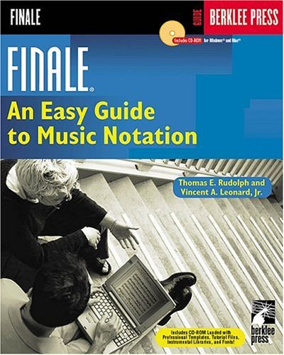 9780634016660: Finale: An Easy Guide to Music Notation (Guide (Berklee Press).)