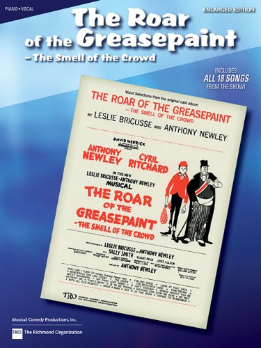 9780634016974: The Roar of the Greasepaint, the Smell of the Crowd