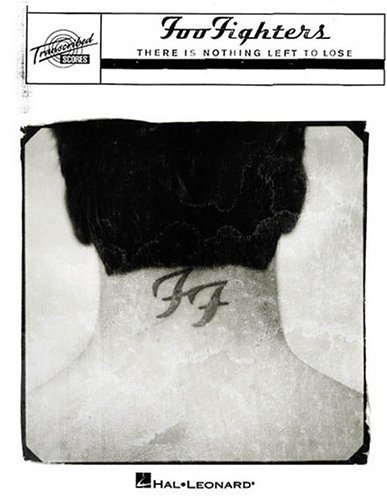 9780634017186: Foo Fighters - There Is Nothing Left to Lose