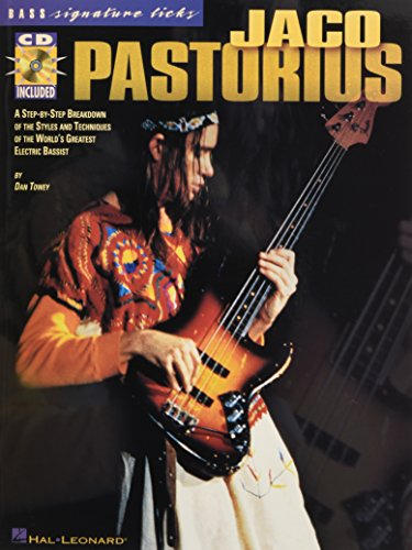 9780634017520: Jaco Pastorius: A Step-by-Step Breakdown of the Styles and Techniques of the World's Greatest Electric Bassist (Signature Licks)
