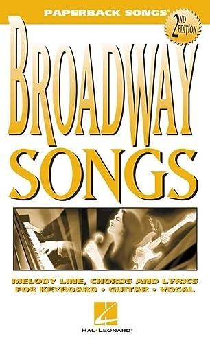 9780634017537: Broadway Songs (Paperback Songs)