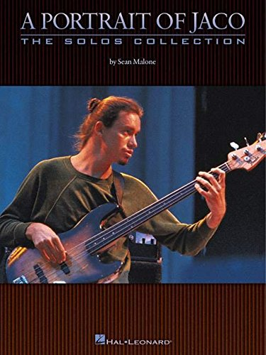 9780634017544: A Portrait of Jaco: The Solos Collection