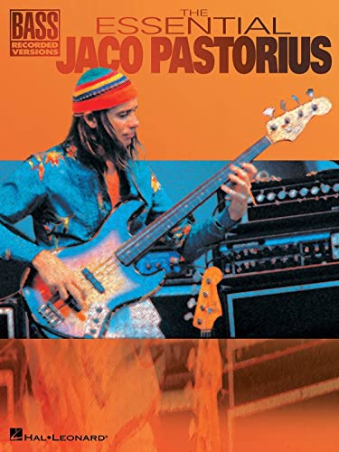 9780634017674: The Essential Jaco Pastorius (Bass Recorded Versions)