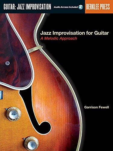 9780634017728: Jazz Improvisation for Guitar: A Melodic Approach