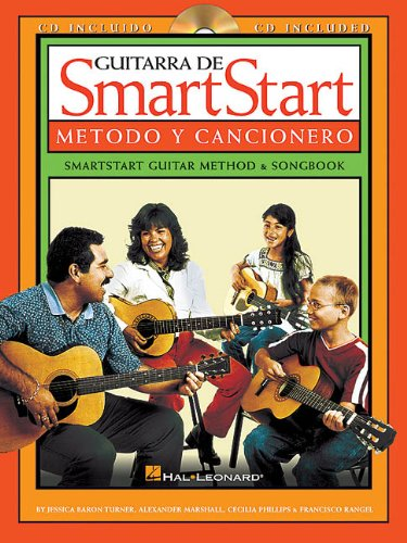 9780634017773: Guitarra De Smart Start - Metodo y Cancionero: SmartStart Guitar Method and Songbook (Spanish/English) (Smartstart (Hal Leonard)) (English and Spanish Edition)