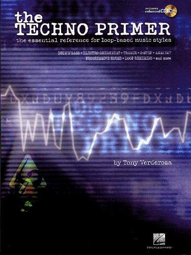 9780634017889: The Techno Primer: The Essential Reference for Loop-Based Music Styles